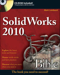 SolidWorks 2010 Bible by Matt Lombard image