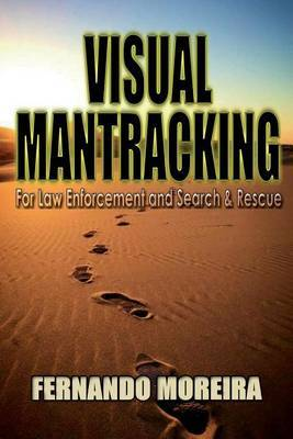 Visual Mantracking for Law Enforcement and Search and Rescue by Fernando Moreira image