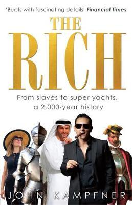 The Rich by John Kampfner