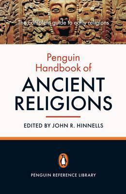 The Penguin Handbook of Ancient Religions by Ed. John R. Hinnells image
