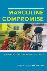 Masculine Compromise by Susanne Yuk-Ping Choi