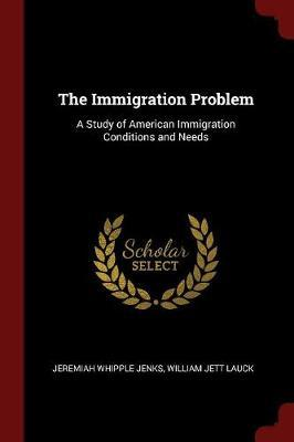 The Immigration Problem by Jeremiah Whipple Jenks