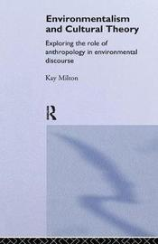 Environmentalism and Cultural Theory by Kay Milton image