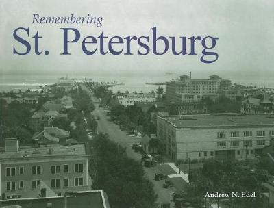 Remembering St. Petersburg