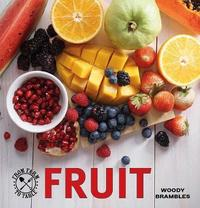 From Farm to Table: Fruit by Woody Brambles