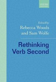 Rethinking Verb Second