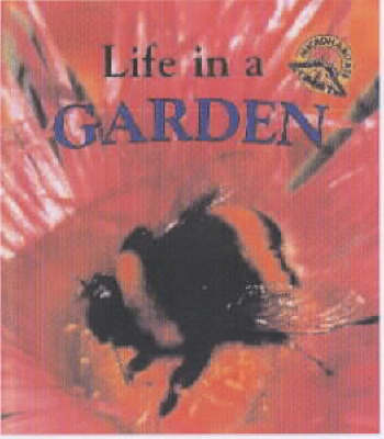 Life in a Garden by Clare Oliver image