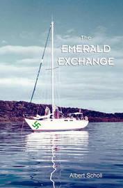 The Emerald Exchange by Albert Scholl