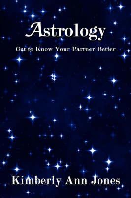 Astrology by Kimberly Ann Jones