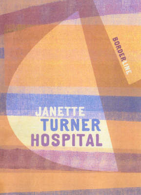 Borderline by Janette Turner Hospital