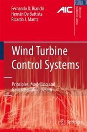 Wind Turbine Control Systems by Fernando D Bianchi