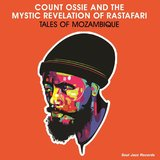 Tales Of Mozambique by Count Ossie & The Mystic Revelation Of Rastafari