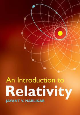 An Introduction to Relativity by Jayant Vishnu Narlikar image