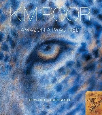 Amazonia Imagined by Edward Lucie-Smith