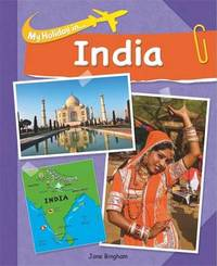 My Holiday In: India by Jane Bingham