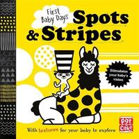 First Baby Days: Spots and Stripes by Pat-A-Cake
