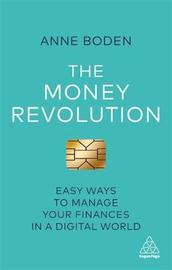 The Money Revolution by Anne Boden