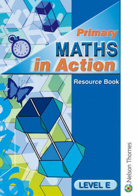 Primary Maths in Action: Level E: Resource Book by Edward C.K. Mullan image