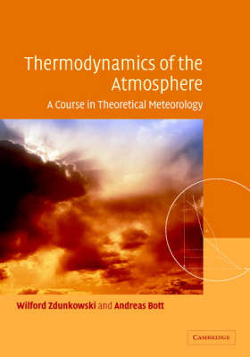 Thermodynamics of the Atmosphere: A Course in Theoretical Meteorology by Wilford Zdunkowski image