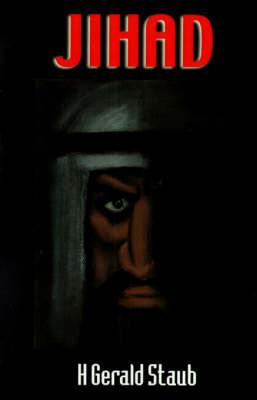 Jihad by H. Gerald Staub image