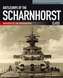 Battleships of the Scharnhorst Class by Gerhard Koop