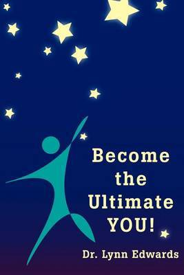 Become the Ultimate You! by Lynn Edwards image
