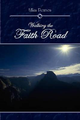 Walking the Faith Road by Lillian Pearson image