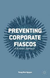 Preventing Corporate Fiascos by Thang Nhut Nguyen