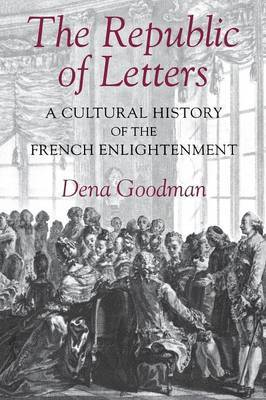 The Republic of Letters by Dena Goodman image
