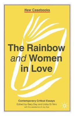 The Rainbow and Women in Love by Gary Day image