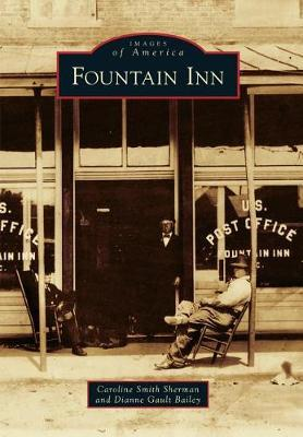 Fountain Inn by Caroline Smith Sherman