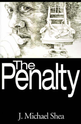 The Penalty by J Michael Shea image
