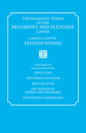 The Dramatic Works in the Beaumont and Fletcher Canon: Volume 3 by Francis Beaumont