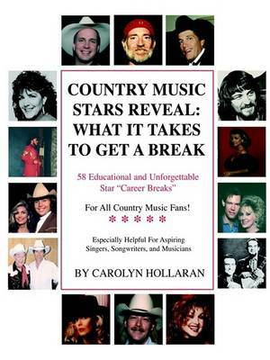 Country Music Stars Reveal by Carolyn Hollaran