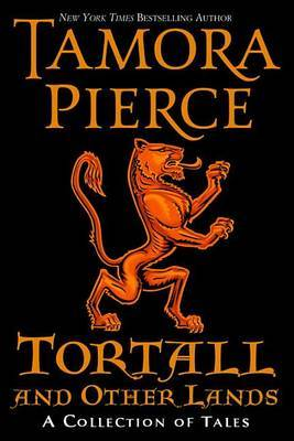 Tortall and Other Lands by Tamora Pierce image