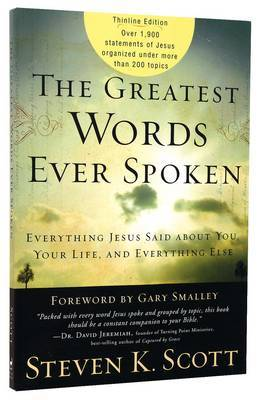The Greatest Words Ever Spoken by Steven Scott