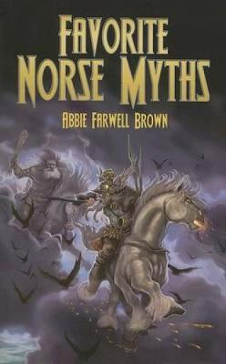 Favorite Norse Myths by Abbie Farwell Brown image