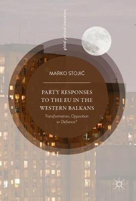 Party Responses to the EU in the Western Balkans by Marko Stojic image