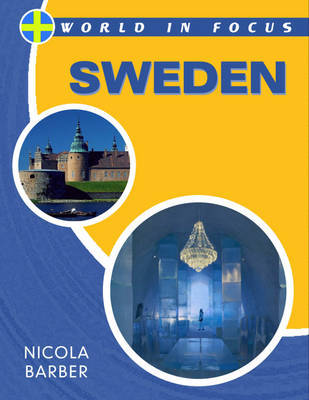 World in Focus: Sweden by Nicola Barber