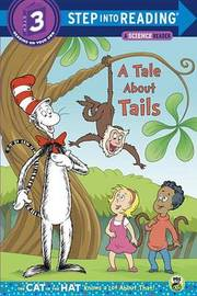 A Tale about Tails by Tish Rabe