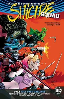 Suicide Squad Volume 5: Rebirth by Rob Williams