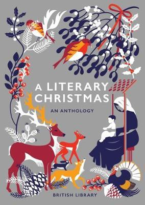 A Literary Christmas by British Library