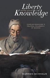Liberty and the Pursuit of Knowledge by Warren Schmaus image