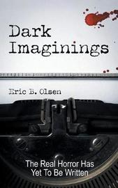 Dark Imaginings by Eric B. Olsen image