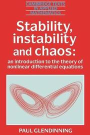 Stability, Instability and Chaos by Paul Glendinning