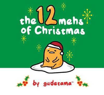The Twelve Mehs of Christmas by Gudetama by Francesco Sedita