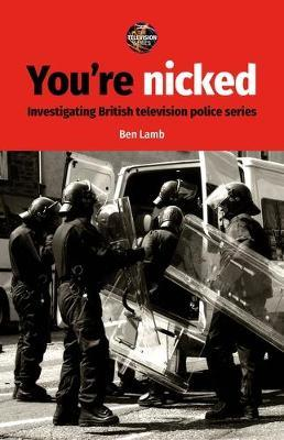 You'Re Nicked by Ben Lamb