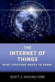 The Internet of Things by Scott J. Shackelford
