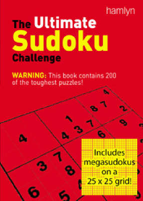 The Ultimate Sudoku Challenge: 200 of the Most Challenging Puzzles by Nikoli image