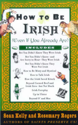 How to be Irish (Even If You Already Are) by Sean Kelly image